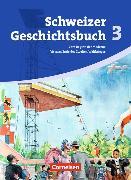 Cover-Bild zu Schweizer Geschichtsbuch 3. Schülerbuch. CH
