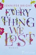 Cover-Bild zu Bright, Jennifer: Everything we lost