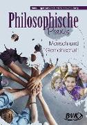 Cover-Bild zu Gieth, Hans-Jürgen van der: Philosophische Praxis: Mensch und Gemeinschaft