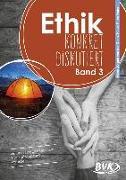 Cover-Bild zu Gieth, Hans-Jürgen van der: Ethik: konkret diskutiert Band 3