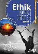 Cover-Bild zu Gieth, Hans-Jürgen van der: Ethik: konkret diskutiert Band 1