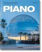 Cover-Bild zu Jodidio, Philip (Hrsg.): Piano. Complete Works 1966-Today. 2021 Edition