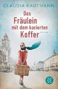 Cover-Bild zu Kaufmann, Claudia: Das Fräulein mit dem karierten Koffer (eBook)