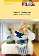 Cover-Bild zu Schneebeli, Salome: Umfeld- und Alltagsgestaltung