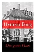 Cover-Bild zu Bang, Herman: Das graue Haus