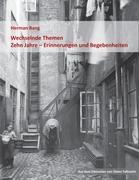 Cover-Bild zu Bang, Herman: Wechselnde Themen / Zehn Jahre - Erinnerungen und Begebenheiten