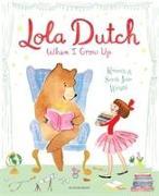 Cover-Bild zu Wright, Kenneth: Lola Dutch: When I Grow Up
