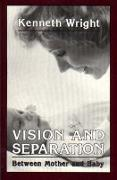 Cover-Bild zu Wright, Kenneth: Vision and Separation