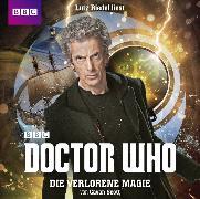 Cover-Bild zu Doctor Who: DIE VERLORENE MAGIE