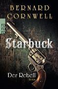 Cover-Bild zu Cornwell, Bernard: Starbuck: Der Rebell