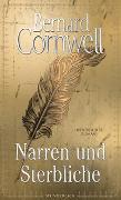 Cover-Bild zu Cornwell, Bernard: Narren und Sterbliche