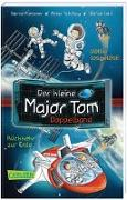 Cover-Bild zu Schilling, Peter: Der kleine Major Tom Doppelband (Enthält die Bände 1: Völlig losgelöst, 2: Rückkehr zur Erde)