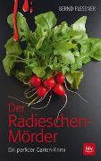 Cover-Bild zu Flessner, Bernd: Der Radieschen-Mörder