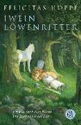 Cover-Bild zu Hoppe, Felicitas: Iwein Löwenritter
