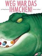 Cover-Bild zu Reemtsma, Jan Philipp: Weg war das Ihmchen!