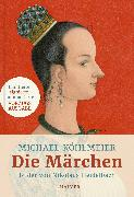Cover-Bild zu Köhlmeier, Michael: Die Märchen