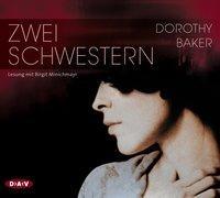 Cover-Bild zu Baker, Dorothy: Zwei Schwestern (4 CDs)