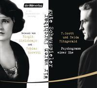 Cover-Bild zu Fitzgerald, F. Scott: Wir waren furchtbar gute Schauspieler