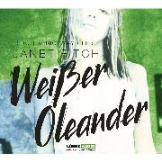 Cover-Bild zu Fitch, Janet: Weißer Oleander (Audio Download)