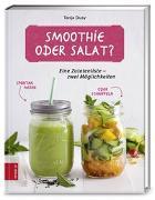Cover-Bild zu Dusy, Tanja: Smoothie oder Salat?
