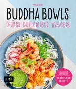 Cover-Bild zu Dusy, Tanja: Buddha Bowls für heiße Tage