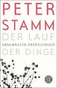 Cover-Bild zu Stamm, Peter: Der Lauf der Dinge