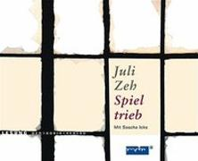 Cover-Bild zu Zeh, Juli: Spieltrieb (4 CDs)