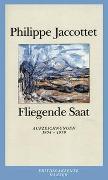 Cover-Bild zu Jaccottet, Philippe: Fliegende Saat