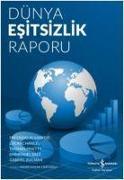 Cover-Bild zu Alvaredo, Facundo: Dünya Esitsizlik Raporu
