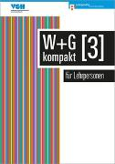 Cover-Bild zu Ackermann, Nicole: W & G kompakt 3 für Lehrpersonen