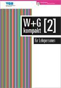 Cover-Bild zu Ackermann, Nicole: W & G kompakt 2 für Lehrpersonen