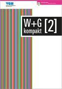 Cover-Bild zu Ackermann, Nicole: W+G kompakt 2