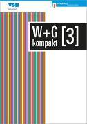 Cover-Bild zu Ackermann, Nicole: W & G kompakt 3