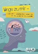 Cover-Bild zu Haselbach, Janina: Wege zu mir