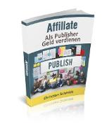 Cover-Bild zu Schmidt, Christian: Affiliate (eBook)