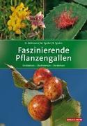 Cover-Bild zu Bellmann, Heiko: Faszinierende Pflanzengallen