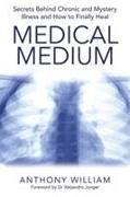 Cover-Bild zu William, Anthony: Medical Medium
