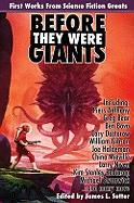 Cover-Bild zu Piers Anthony: Before They Were Giants: First Works from Science Fiction Greats