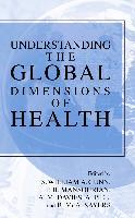 Cover-Bild zu Gunn, S. William A. (Chefred.): Understanding the Global Dimensions of Health