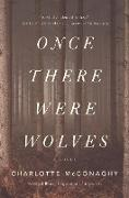 Cover-Bild zu McConaghy, Charlotte: Once There Were Wolves (eBook)
