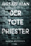 Cover-Bild zu Matheson, Nadine: Jigsaw Man - Der tote Priester