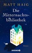 Cover-Bild zu Haig, Matt: Die Mitternachtsbibliothek (eBook)
