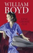 Cover-Bild zu Boyd, William: Eine große Zeit