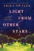 Cover-Bild zu Swyler, Erika: Light from Other Stars (eBook)