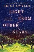Cover-Bild zu Swyler, Erika: Light from Other Stars