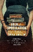Cover-Bild zu Swyler, Erika: The Book of Speculation (eBook)