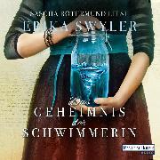 Cover-Bild zu Swyler, Erika: Das Geheimnis der Schwimmerin (Audio Download)