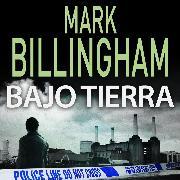 Cover-Bild zu Billingham, Mark: Bajo tierra (Audio Download)