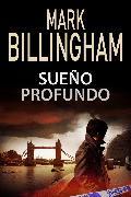 Cover-Bild zu Billingham, Mark: Sueño profundo (eBook)