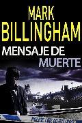 Cover-Bild zu Billingham, Mark: Mensaje de muerte (eBook)